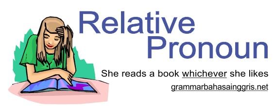 Pengertian Relative Pronoun serta Contoh Kalimat dan Soal
